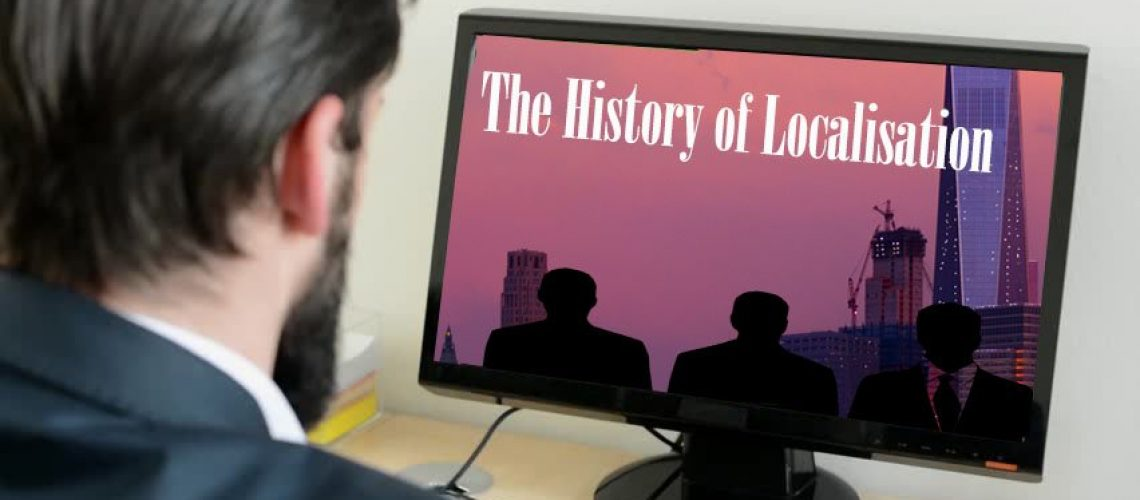 History of localisation